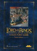 The Lord of the Rings Strategy Battle Game Collectors Guide 3rd Edition (2006)
